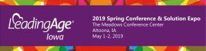 LeadingAge Iowa 2019 Spring Conference & Solution Expo