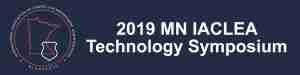 2019 MN IACLEA Technology Symposium