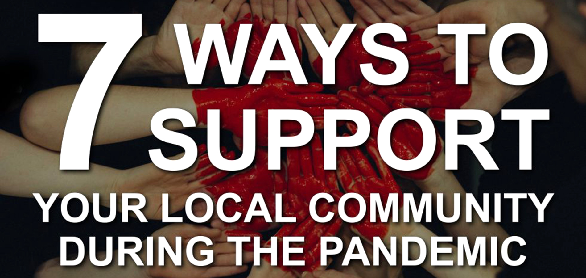 7-Ways-to-Support-Your-Local-Community By Advanced Wireless